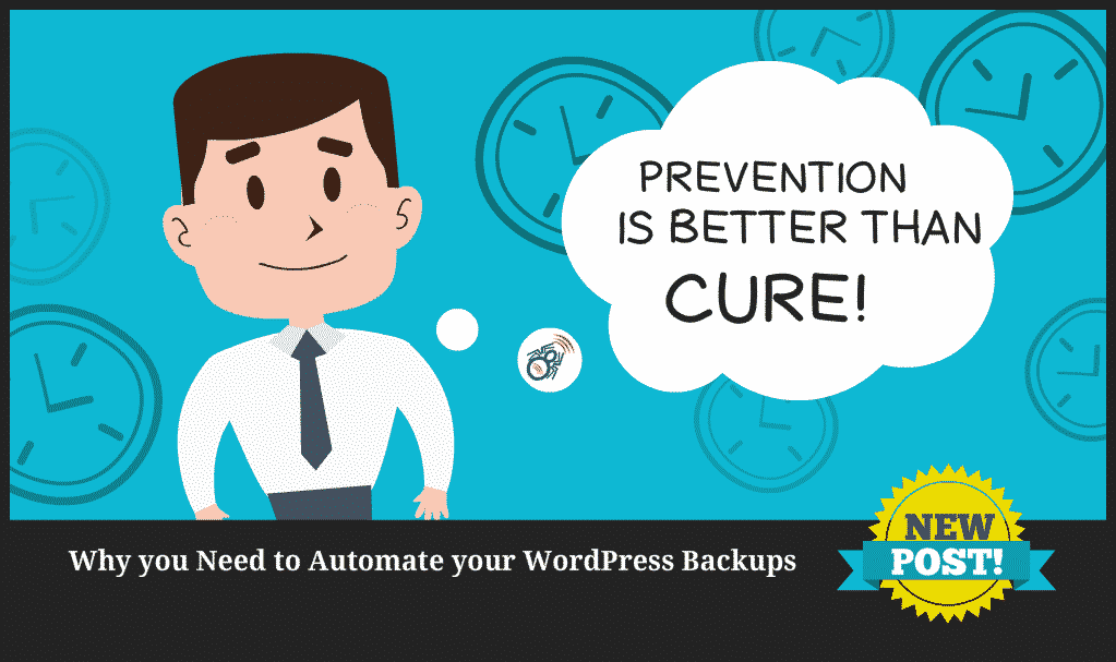 Why you Need to Automate your WordPress Backups
