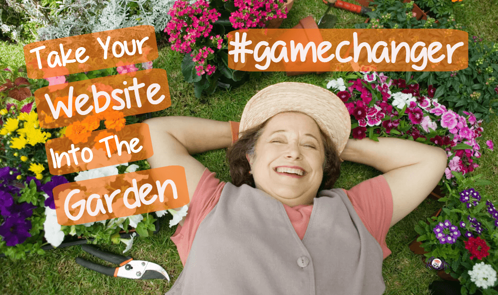 Take your Website into the Garden