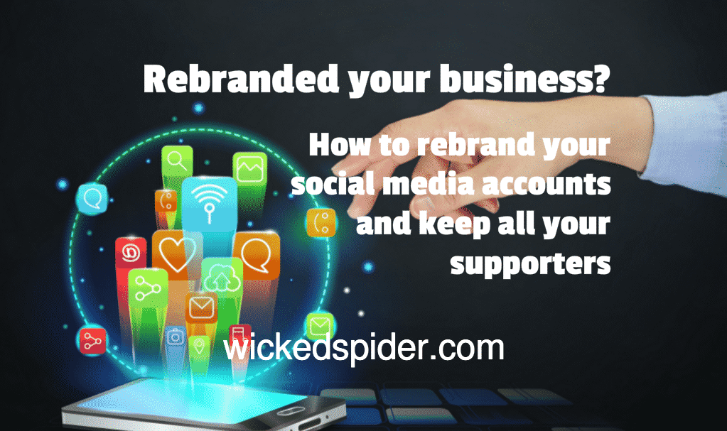 How to rebrand your social media accounts and keep all your supporters