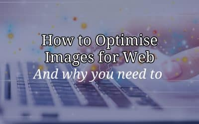 How to Optimise Images for the Web