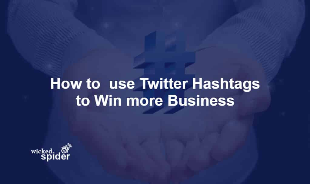 How to Use Twitter Hashtags to Win Business