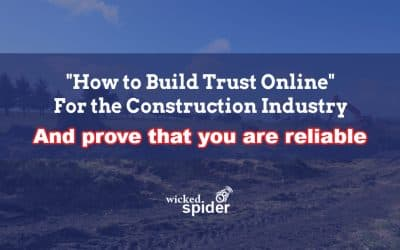 How to Build Trust Online for the Construction Industry