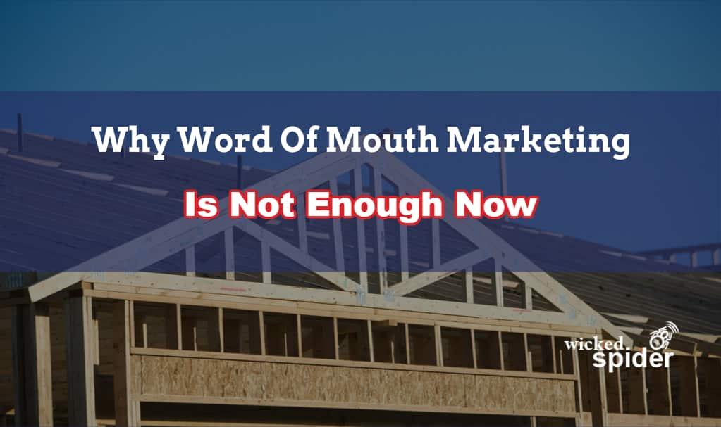 Why Word Of Mouth Marketing Is Not Enough Now