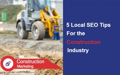 5 Local SEO Tips for the Construction Industry to win more Work