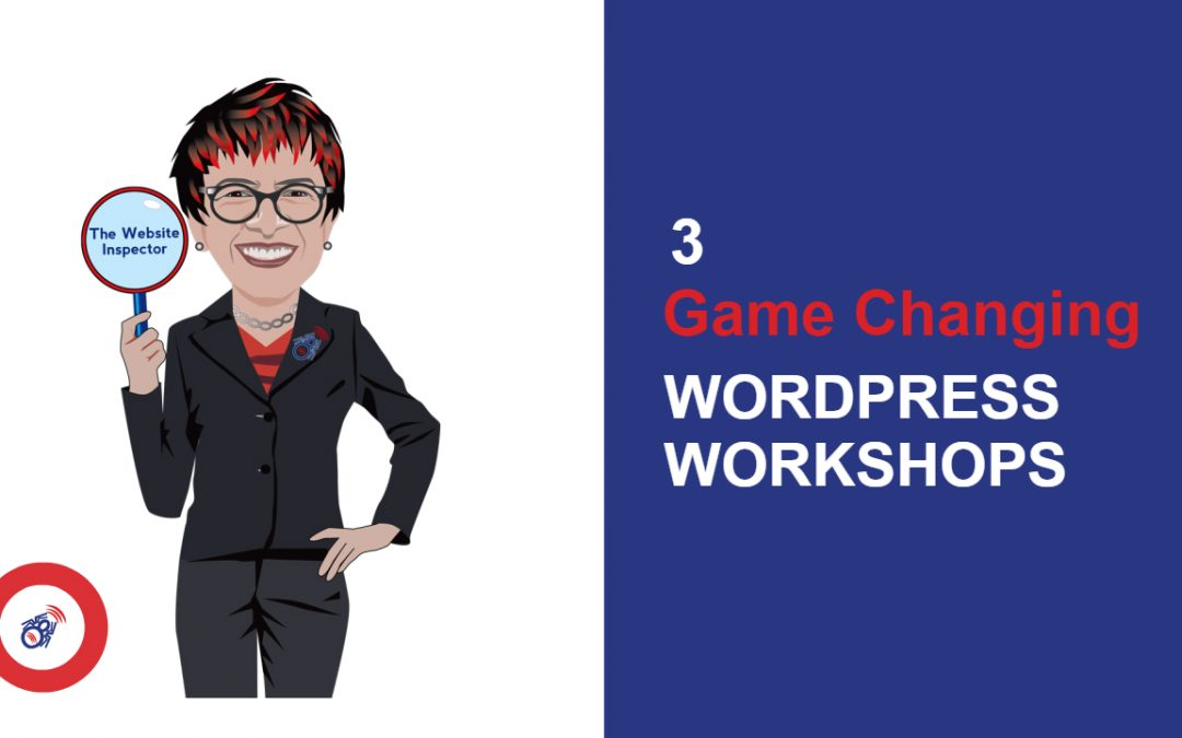 3 Game Changing WordPress Workshops